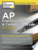 Cracking the AP English Language   Composition Exam  2017 Edition Book
