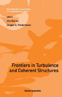Frontiers in Turbelence and Coherent Structures: Proceedings ...