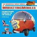 The Wonderful Wacky World of Marketingmobiles