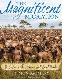 The Magnificent Migration [Pdf/ePub] eBook