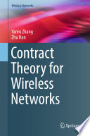 Contract Theory for Wireless Networks