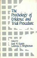 The Psychology of evidence and trial procedure
