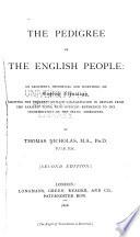 The Pedigree Of The English People Book PDF