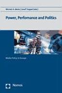 Power Performance And Politics