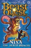Nixa the Death Bringer   Book 19   Beast Quest   The Amulet of Avantia