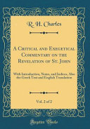 A Critical And Exegetical Commentary On The Revelation Of St John Vol 2 Of 2