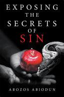 Exposing the Secrets of Sin