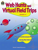 Web Hunts and Virtual Field Trips