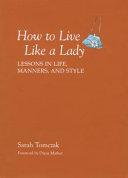 How to Live Like a Lady
