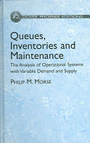 Queues  Inventories and Maintenance