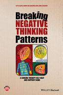 Breaking Negative Thinking Patterns