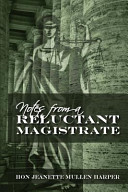 Notes from a Reluctant Magistrate