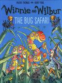 Winnie and Wilbur  the Bug Safari Pb