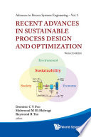 Recent Advances in Sustainable Process Design and Optimization