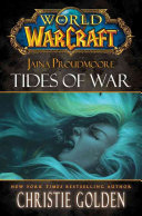 World of Warcraft: Jaina Proudmoore: Tides of War