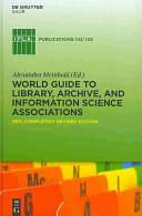 World Guide To Library Archive And Information Science Associations