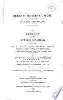 The Geology of the Burnley Coal field and of the Country Around Clitheroe  Blackburn  Preston  Chorley  Haslingden  and Todmorden