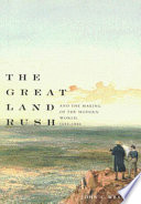 Great Land Rush and the Making of the Modern World  1650 1900