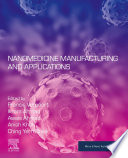 Nanomedicines Manufacturing and Applications
