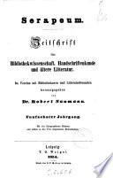 Serapeum Zeitschrift fur Bibliothekwissenschaft, Handschriftenkunde und altere Litteratur