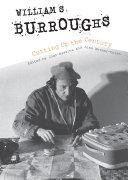 William S  Burroughs Cutting Up the Century