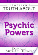 Llewellyn 39 S Truth About Psychic Powers
