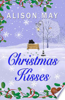 Christmas Kisses Choc Lit