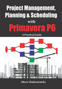 Project Management  Planning   Scheduling with Primavera P6
