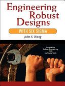 Engineering Robust Designs with Six Sigma