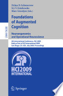 Foundations Of Augmented Cognition Neuroergonomics And Operational Neuroscience Book PDF