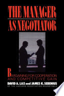 """Manager as Negotiator"" by David A. Lax, James K Sebenius"