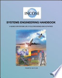 """""""INCOSE Systems Engineering Handbook: A Guide for System Life Cycle Processes and Activities"""" by INCOSE"""