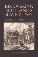 Recovering Scotland's Slavery Past Book