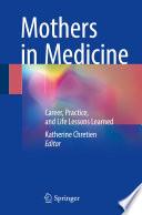 Mothers in Medicine Book PDF