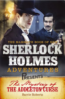 Mammoth Books presents The Mystery of the Addleton Curse