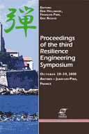 Proceedings of the Third Resilience Engineering Symposium