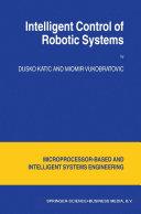 Intelligent Control of Robotic Systems [Pdf/ePub] eBook