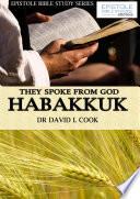They Spoke From God Habakkuk