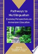 Pathways to Multilingualism