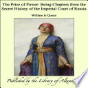 The Price Of Power Being Chapters From The Secret History Of The Imperial Court Of Russia