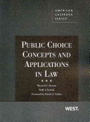 Public Choice Concepts and Applications in Law