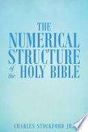 The Numerical Structure of the Holy Bible Book