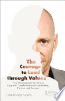The Courage to Lead through Values