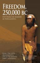 Freedom, 25,000 BC