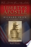 Liberty s Apostle   Richard Price  His Life and Times