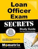 Loan Officer Exam Secrets Study Guide