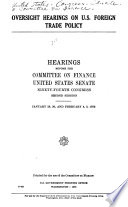 Oversight Hearings on U.S. Foreign Trade Policy