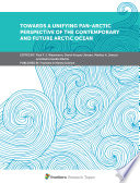 Towards a Unifying Pan Arctic Perspective of the Contemporary and Future Arctic Ocean