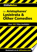 Cliffsnotes On Aristophanes Lysistrata Other Comedies Book