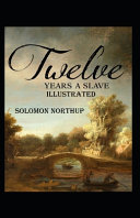 Twelve Years a Slave Annotated Book